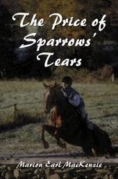 The Price of Sparrows' Tears
