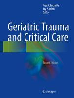Geriatric Trauma and Critical Care PDF