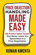 Price Objection Handling Made Easy
