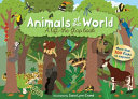 Animals of the World  a Lift The Flap Book PDF