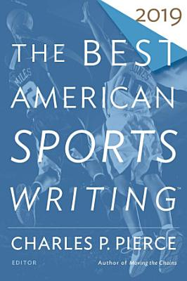 The Best American Sports Writing 2019 PDF