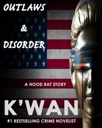 Outlaws   Disorder  A Hood Rat Story PDF