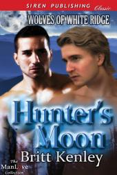 Hunter's Moon [Wolves of White Ridge]