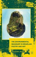 The Environmental Imaginary in Brazilian Poetry and Art PDF