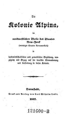 Die Kolonie Alpina  im nordwestlichen Theile des Staates New York PDF