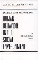 Instructor s Manual for Human Behavior in the Social Environment PDF
