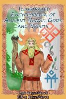 Illustrated Encyclopedia of Ancient Slavic Gods and Spirits PDF