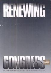 Renewing Congress: A First Report
