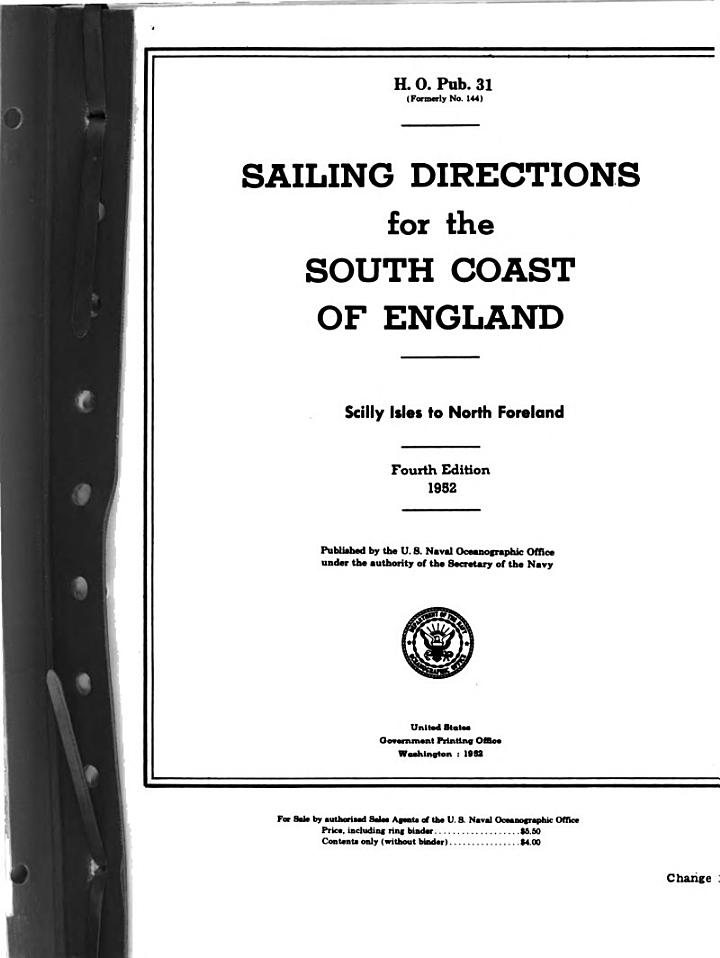 Sailing Directions for the South Coast of England, Scilly Isles to North Foreland