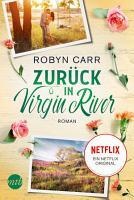 Zur  ck in Virgin River PDF