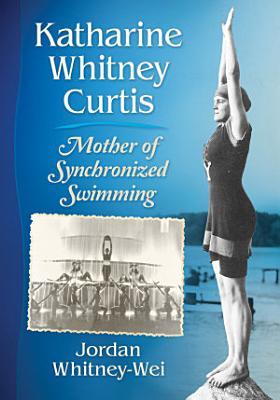 Katharine Whitney Curtis PDF