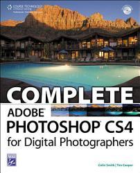 Complete Adobe Photoshop Cs4 For Digital Photographers Book PDF