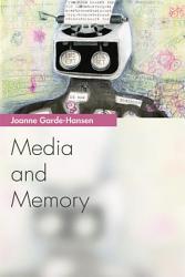 Media And Memory Book PDF
