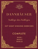 Solfge Des Solfges  Complete  Book I  Book II and Book III