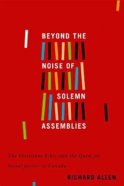Beyond the Noise of Solemn Assemblies PDF