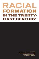 Racial Formation In The Twenty First Century Book PDF