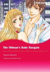 THE OILMAN'S BABY BARGAIN: Harlequin Comics