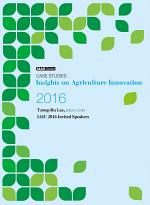 Case Studies: Insights on Agriculture Innovation 2016