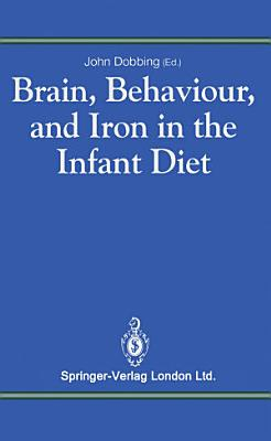 Brain  Behaviour  and Iron in the Infant Diet