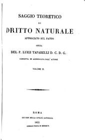 Saggio teoretico di dritto naturale appogiato sul fatto: Corr. ed. accresciuta dall' autore, Volume 2