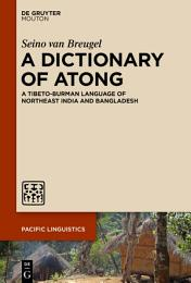 A Dictionary of Atong