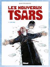 Les Nouveaux Tsars T02: L'Effet Blast