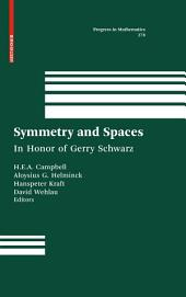 Symmetry and Spaces: In Honor of Gerry Schwarz
