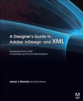 A Designer s Guide to Adobe InDesign and XML PDF