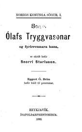 Saga Ólafs Tryggvasonar og fyrirrennara hans: er skráð hefir Snorri Sturluson