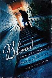 Blood and Other Cravings: Original Stories of Vampires and Vampirism by Today's Greatest Writers of Dark Fiction