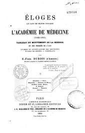 Eloges lus dans les séances publiques de l'académie de Médecine, 1845-1863...: doctrines et portraits