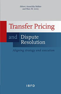 Transfer Pricing and Dispute Resolution