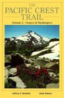 The Pacific Crest Trail: Oregon & Washington