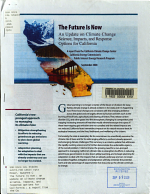 The Future is Now : an Update on Climate Change Science, Impacts, and Response Options for California