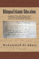 Bilingual Islamic Education: