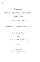 Voltaire  Saint Germain  Cagliostro  Mirabeau in Nederland  Historische Herinneringen uit de achttiende Eeuw PDF