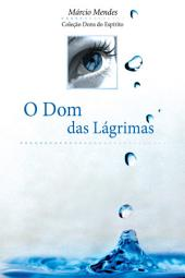 O Dom das Lágrimas
