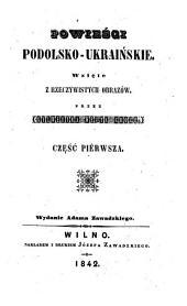 Powiesci podolsko-ukrainskie..(Podolisch-ukrainische Erzählungen). - Wilno, Joz. Zawadzki 1842