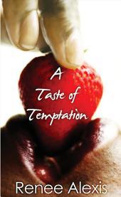 A Taste of Temptation