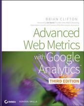 Advanced Web Metrics with Google Analytics: Edition 3