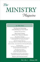 The Ministry of the Word, Vol. 2, No 2: The Practical Outworking of the Building Up of the Church & The Crucial Contents of God's New Testament Ministry