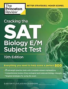 Cracking the S  A  T  Biology E M Subject Test Book