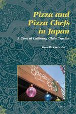 Pizza and Pizza Chefs in Japan: A Case of Culinary Globalization