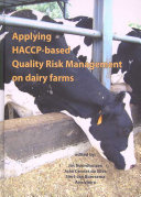 Applying HACCP-based Quality Risk Management on dairy farms