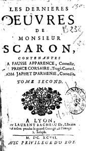 Les dernières oeuvres de Monsieur Scarron...