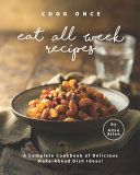 Cook Once Eat All Week Recipes PDF