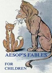 Aesop's Fables For Children: eBook Edition