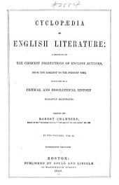 Cyclopaedia of English literature: a selection of the choicest productions of English authors, from the earliest to the present time, connected by a critical and biographical history, Volume 2