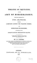 A Treatise on Equitation, Or, The Art of Horsemanship