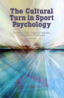 The Cultural Turn in Sport Psychology